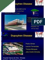 Dupuytren Disease. Júlio André, Fernando Cruz, Mª José Maio