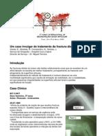 Um caso invulgar de tratamento da fractura distal do úmero. Varela, E.; Almeida, R.; Constantino, H.; Simões, J.