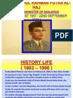 TUNKU ABDUL RAHMAN PUTRA AL-HAJ(1st Prime Minister of Malaysia)