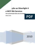 Iniciando Com Silver Light 4 e WCF Ria Services