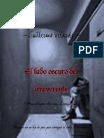 El Lado Oscuro del Irreverente - Monólogos de un Lunático (Guillermo Velarde)