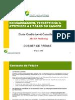 CONNAISSANCES, PERCEPTIONS & ATTITUDES A L'EGARD DU CANCER