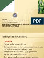 Penggunaan Antibiotika Sistemik Dalam Perawatan Periodontal Agresive,Drg.chiqUITA