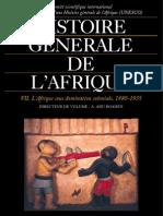 HISTOIRE GÉNÉRALE DE L'AFRIQUE VII l'Afrique sous domination coloniale, 1880-1935 Directeur du volume A. Adu Boahen Éditions UNESCO