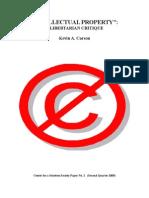 Intellectual Property a Libertarian Critique