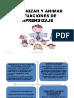 Copia de Organizar y Animar Situaciones de Aprendizaje