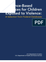 Evidence-Based Practices for Children Exposed to Violence a Selection From Federal Databases