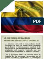 La Industria en El Siglo Xx El Colombia[1]