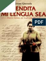 Bendita Mi Lengua Sea, Bio de Gmistral