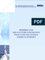 Fisheries and Aquaculture Integration Policy for the Central American Isthmus.