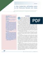 Prevalência dos materiais utilizados para osteossíntese de fraturas faciais em João Pessoa/PB