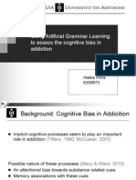 Using Artificial Grammar Learning to asses the cognitive bias in addiction