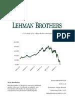 Grupp 14 Niklas Fredriksson Robin Feng Lehman Brothers Bankruptcy