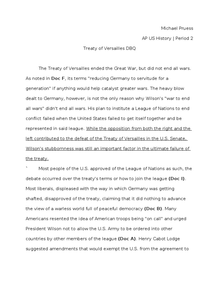 wilson and the treaty of versailles essay In the primary steps to form the treaty, wilson made a trip to paris in [essay] treaty-of-versailles-dbq apush progressive era dbq 1991 dbq - treaty of versailles.