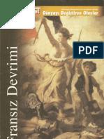Fransız Devrimi - Dünyayı Değiştiren Olaylar Dizisi