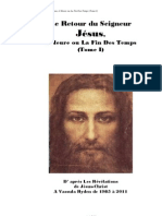 Le Retour du Seigneur Jésus, l'Heure ou la Fin des temps (Tome I)