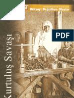 Kurtuluş Savaşı - Dünyayı Değiştiren Olaylar Dizisi