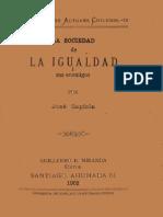 La Sociedad de La Igualdad y Sus Enemigos. Jose Zapiola
