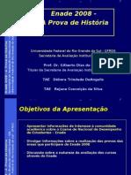 Enade 2008 - Historia