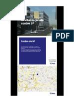 Novo Centro de SP - Conheça as revitalizações do centro!