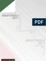 Novidades Kroftools 2011 para saber o desconto no catalogo contacte-nos pelos telefones 239 095 985 / 91 1111 516 / 93 750 45 47 / 96 9444 228 ou por email geral@perfectool.pt | www.perfectool.pt | A sua loja de ferramentas online