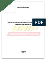 UNIP - GUIA DE NORMALIZAÇÃO PARA APRESENTAÇÃO DE TRABALHOS ACADÊMICOS - 2010
