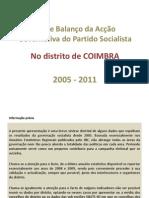 Balanço da Acção Governativa do PS no Distrito de COIMBRA 2005-2011