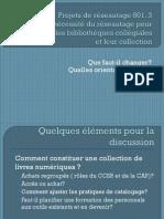 801.3 - Développer des collections documentaires dans un contexte de changement de paradigme