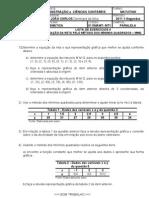 LISTA DE EXERCÍCIOS 4 - EQUAÇÃO DA RETA PELO MÉTODO DOS MÍNIMOS QUADRADOS-MMQ-RB-PARAL.-MT1 2011 (2)