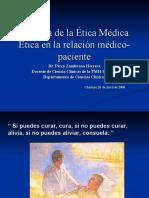 Historia de La Etica Medica y Etica en La Relacion Medico Paciente.