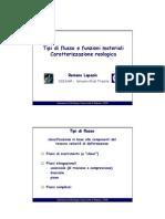 4 Tipi Di Flusso e Funzioni Materiali - Caratterizzazione Reologica