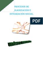 PROCESOS DE ORGANIZACIÒN E INTEGRACIÒN SOCIAL
