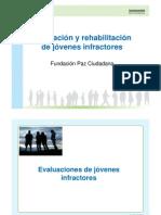 Evaluación y rehabilitación de jóvenes infractores