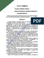SOS Família (psicografia Divaldo Pereira Franco - espírito Joanna de Ângelis)