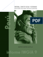 Despojo Territorial, Conficto Social y Exterminio - Pueblos indigenas en situacion de aislamiento