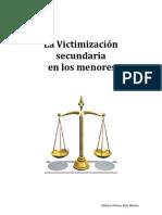 LA VICTIMIZACIÓN SECUNDARIA EN LOS MENORES