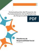 SISTEMATIZACIÓN DEL PROYECTO DE FORTALECIMIENTO DE LA PLATAFORMA DE RESPONSABILIDAD SOCIAL