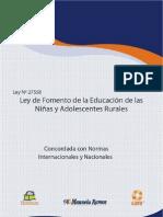 Ley N° 27558 LEY DE FOMENTO DE LA EDUCACIÓN DE LAS NIÑAS Y ADOLESCENTES RURALES