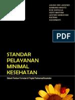 Standar Pelayanan Minimal Kesehatan; Sebuah Panduan Formulasi di Tingkat Puskesmas/Kecamatan - Agung Dwi Laksono