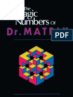 The Magic Numbers of Dr Matrix