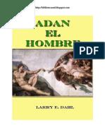 Adan El Hombre - Larry e. Dahl