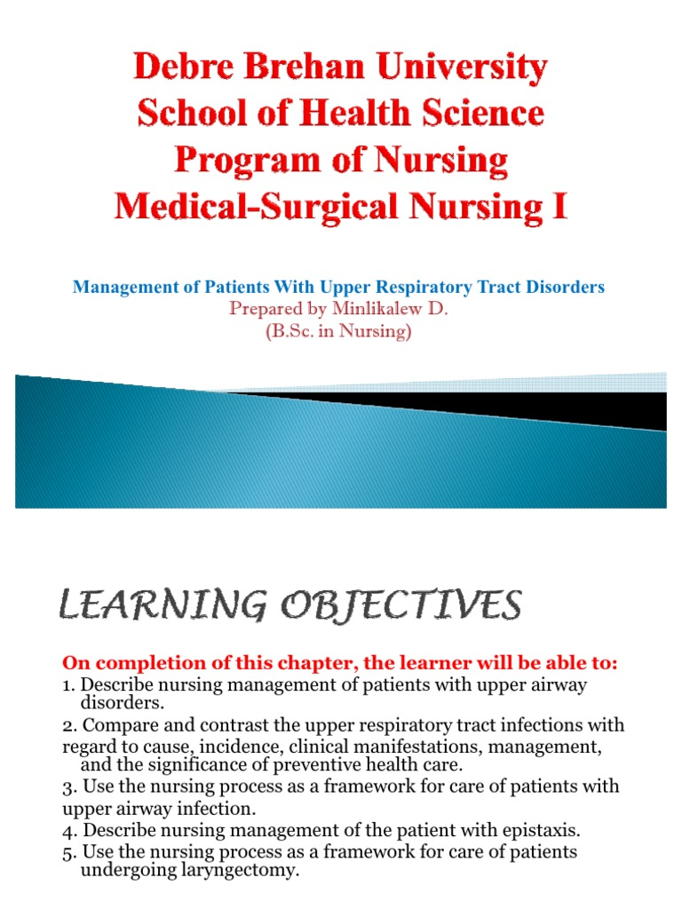Medical Surgical Nusing:Upper Respiratory Tract Disorder ...