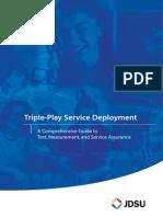 Triple-Play Service Deployment