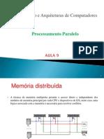 Aula 9 - Arquitetura de Computadores - Processamento Paralelo