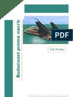 Dizajniranje Buducnosti - Zak Fresko