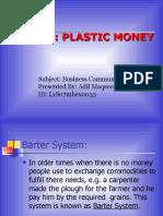 Project (Plastic Money)