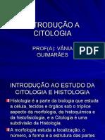 INTRODUÇÃO A CITOLOGIA