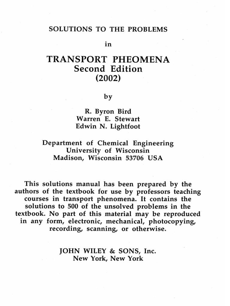 Transport Phenomena 2nd Ed By Bird Stewart Lightfoot Solution Manual