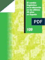 El cambio lingüístico en la educación en los últimos 25 años en España