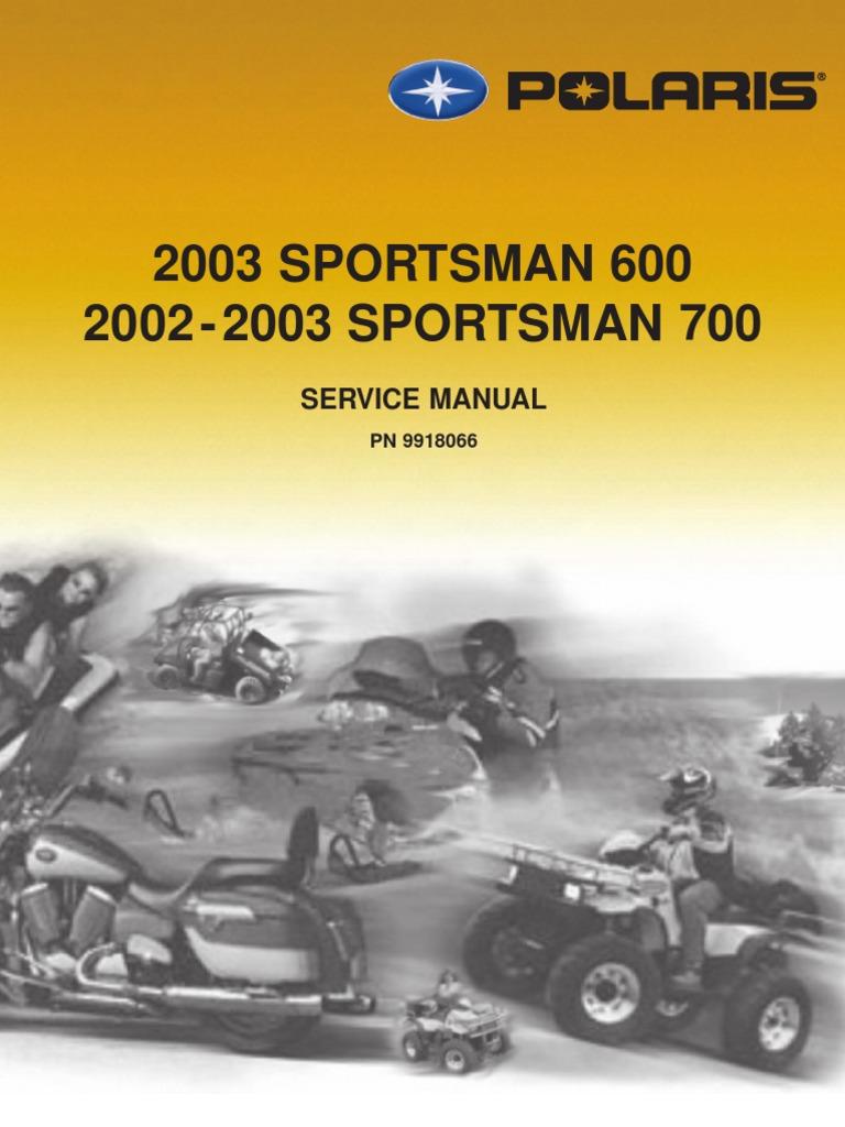 2002 polaris sportsman 700 service manual transmission mechanics rh scribd com 2004 polaris sportsman 700 shop manual polaris sportsman 700 repair manual pdf
